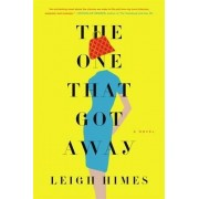 The One That Got Away by Leigh Himes