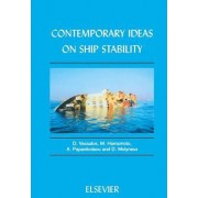 Contemporary Ideas on Ship Stability by D. Vassalos