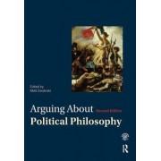 Arguing About Political Philosophy by Matt Zwolinski