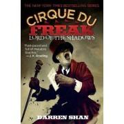 Cirque Du Freak #11: Lord of the Shadows by Darren Shan