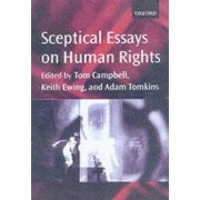 Sceptical Essays on Human Rights by Tom Campbell