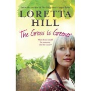 The Grass is Greener by Loretta Hill