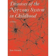 Diseases of the Nervous System in Childhood by Jean Aicardi