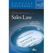 Principles of Sales Law by James J. White