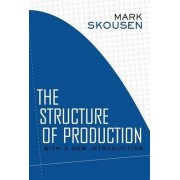 The Structure of Production by Mark Skousen
