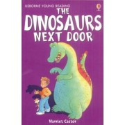 The Dinosaurs Next Door by Harriet Castor