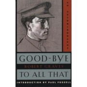 Good-Bye to All That: An Autobiography, Paperback