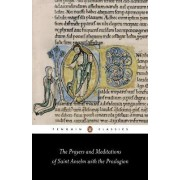 The Prayers and Meditations of St. Anselm with the Proslogion by Saint Anselm