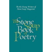 The Stone Soup Book of Poetry by William Rubel