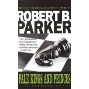 Pale Kings and Princes by Robert Parker