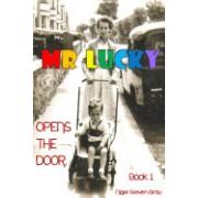 Mr. Lucky Opens the Door