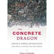 The Concrete Dragon by Thomas J. Campanella