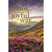 The Book of the Joyful Way: The Golden Dialetik Rising