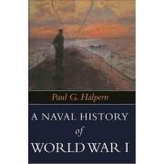 Naval History of World War I by Halpern