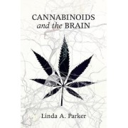 Cannabinoids and the Brain by Linda A. Parker
