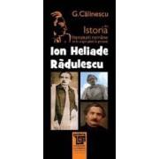 Ion Heliade Radulescu Din Istoria Literaturii Romane De La Origini Pana In Prezent - G. Calinescu