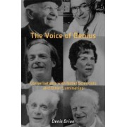The Voice of Genius by Denis Brian