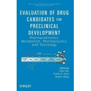 Evaluation of Drug Candidates for Preclinical Development by Chao Han