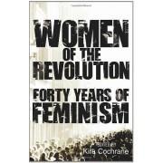 Women of the Revolution: Forty years of feminism(Kira Cochrane)