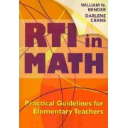 RTI in Math by Wiliam N Bender