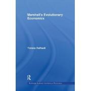 Marshall's Evolutionary Economics by Tiziano Raffaelli