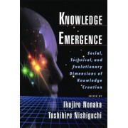 Knowledge Emergence by Ikujiro Nonaka