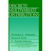 Discrete Multivariate Distributions by Norman L. Johnson