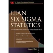 Lean Six Sigma Statistics by Alastair Muir