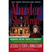 Murder Never Takes a Holiday by Jessica Fletcher