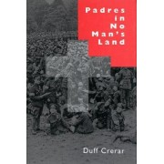 Padres in No Man's Land, Second Edition by Duff Crerar