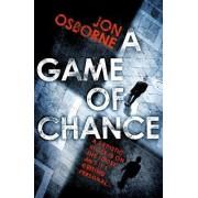 A Game of Chance by Jon Osborne
