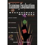Handbook of Training Evaluation and Measurement Methods by Jack J. Phillips