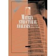 Matrix Structural Analysis by Lewis P. Felton