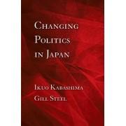 Changing Politics in Japan by Ikuo Kabashima