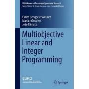 Multiobjective Linear and Integer Programming 2016 by Carlos Henggeler Antunes