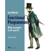 Real World Functional Programming by Tomas Petricek