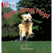 Run, Jump, Hop by John Foster