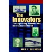 The Innovators by David P. Billington