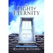 In Light of Eternity by Randy Alcorn