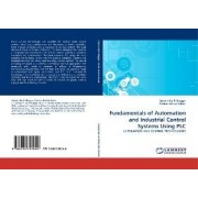 Fundamentals of Automation and Industrial Control Systems Using Plc by Ayman Aly El-Naggar