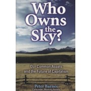 Who Owns the Sky? by Peter Barnes