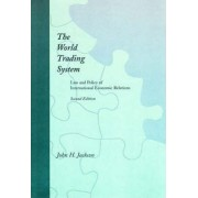 The World Trading System by John H. Jackson