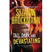 Tall, Dark and Devastating by Suzanne Brockmann