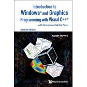 Introduction to Windows and Graphics Programming with Visual C++ by Roger Mayne