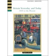 Britain Yesterday and Today by Walter L. Arnstein