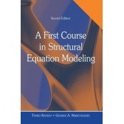 A First Course in Structural Equation Modeling by Tenko Raykov