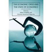The Economic Crisis and the State of Economics by Robert Skidelsky