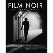 The Film Noir Encyclopedia by Alain Silver