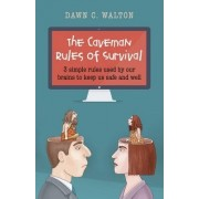 The Caveman Rules of Survival by Dawn C. Walton