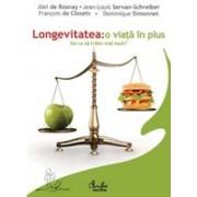 Longevitatea: o viata in plus. De ce sa traim mai mult?